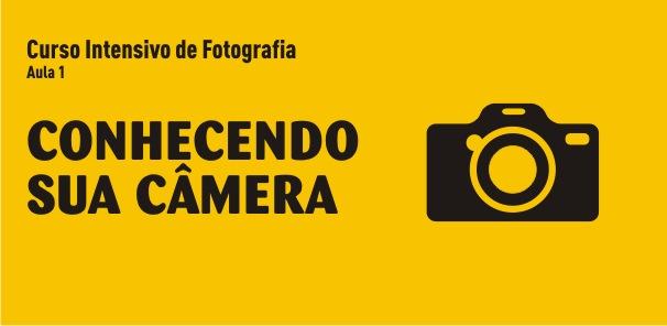 Conhecendo sua câmera